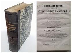 Dictionnaire français illustré et Encyclopédie universelle, DUPINEY DE VOREPIERRE (1847/1855/1863) Paris: Michel Levy Frères Libraires