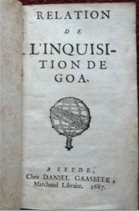 Relation de l`Inquisition de Goa, Charles Dellon, 1687