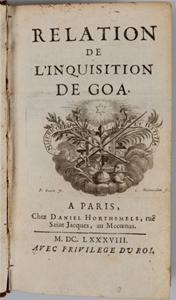 Relation de l`Inquisition de Goa, Charles Dellon, 1688, éd. orig. longue