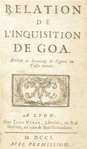 Relation de l`Inquisition de Goa, Charles Dellon, 1701